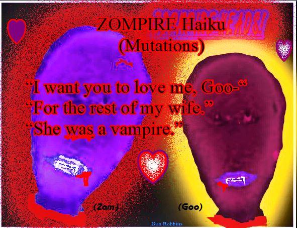 ZOMPIRE love haiku 9Mutations)
